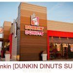 DUNKIN DONUTS SURVEY | WIN FREE DONUTS @ [www.telldunkin.com]