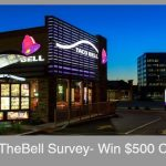 TelltheBell SURVEY (www.tellthebell.com) TACO BELL Customer Satisfaction SURVEY