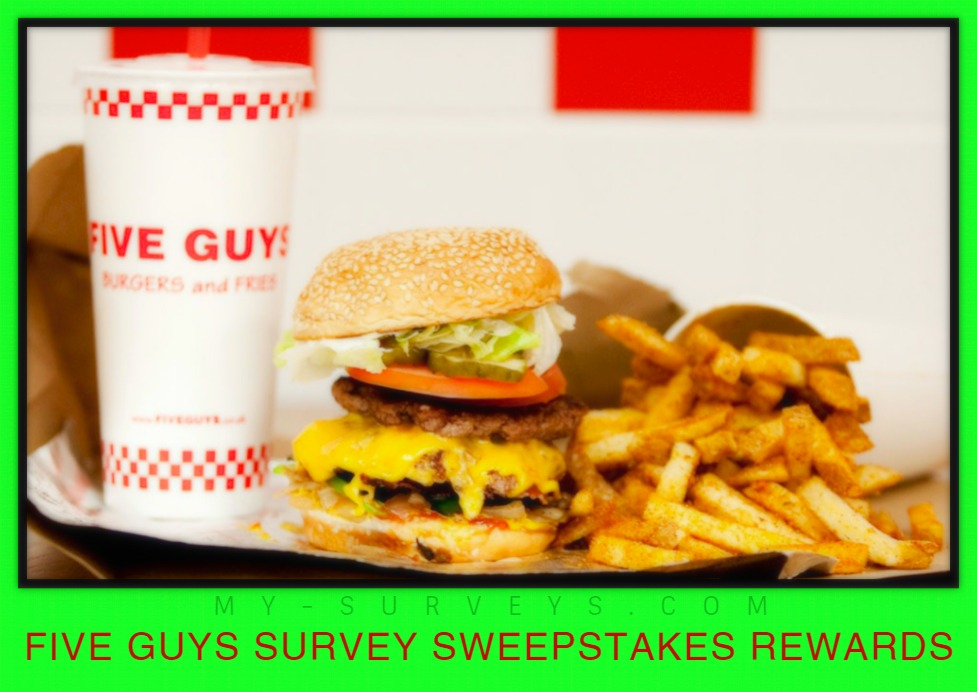 FIVE GUYS SURVEY SWEEPSTAKES REWARDS