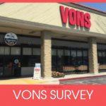 Vons Survey @ www.vonssurvey.net