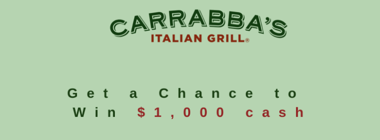 Win $1000 Cash Prize Via Carrabba's Survey
